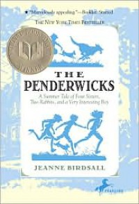 The Penderwicks: A Summer Tale of Four Sisters, Two Rabbits, and a Very Interesting Boy -