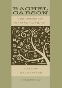 The Sense of Wonder - Rachel Carson