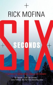 Six Seconds - Rick Mofina