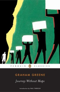 Journey Without Maps - Graham Greene, Paul Theroux