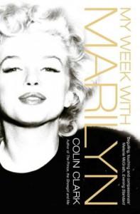 My Week with Marilyn - COLIN CLARK