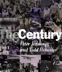 The Century - Peter Jennings, Todd Brewster