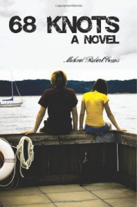 68 Knots: A Novel - Michael Robert  Evans