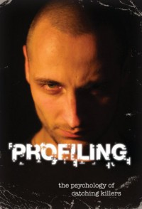 Profiling: The Psychology of Catching Killers - David L. Owen