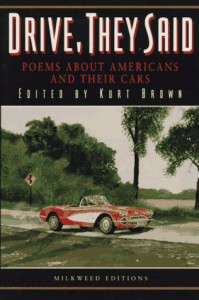 Drive, They Said: Poems about Americans and Their Cars - Kurt Brown