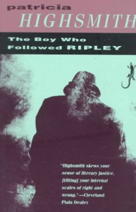 The Boy Who Followed Ripley - Patricia Highsmith