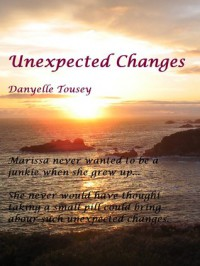 Unexpected  Changes (Unexpected Changes, #1) - Danyelle Tousey