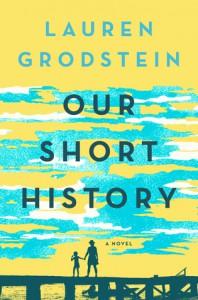 Our Short History - Lauren Grodstein