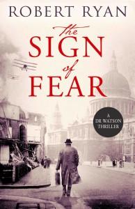 The Sign of Fear: A Doctor Watson Thriller (A Dr. Watson Thriller) - Robert Ryan