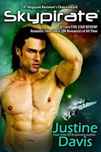 Skypirate (The Coalition Rebellion Novels Book 2) - Justine Davis