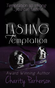 Tasting Temptation - Charity Parkerson