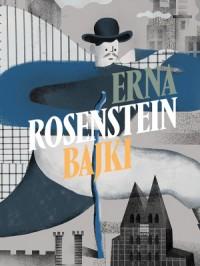 Bajki - Erna Rosenstein