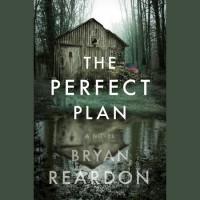 The Perfect Plan - Bryan Reardon