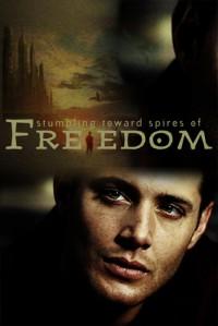 Stumbling Towards Spires of Freedom - meus_venator