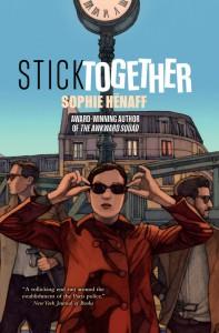Stick Together - Sophie Hénaff, Sam Gordon