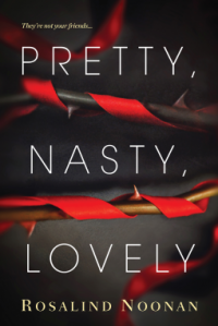 Pretty, Nasty, Lovely - Rosalind Noonan