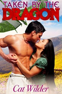 Taken by the Dragon: A BBW Paranormal Shifter Dragon Romance - Cat Wilder