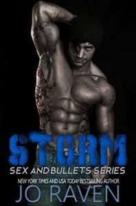 Storm (Sex and Bullets Book 1) - Jo Raven