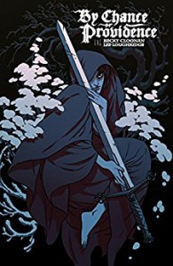 By Chance Or Providence - Becky Cloonan