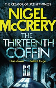 The Thirteenth Coffin - Nigel McCrery