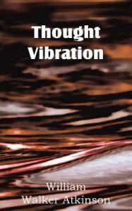 Thought Vibration - Yogi Ramacharaka