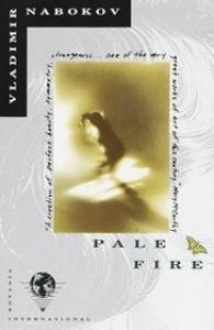 Pale Fire - Vladimir Nabokov