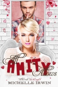 All Amity Allows (Fall for You) (Volume 2) - Michelle Irwin