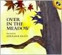 Over in the Meadow - Ezra Jack Keats