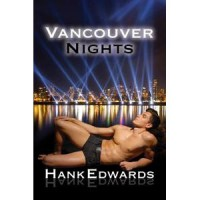 Vancouver Nights - Hank  Edwards