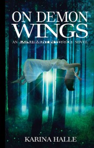 On Demon Wings (Experiment in Terror, #5) - Karina Halle
