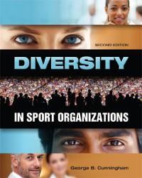 Diversity in Sport Organizations, second edition - George B. Cunningham