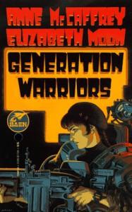 Generation Warriors - Anne McCaffrey, Elizabeth Moon