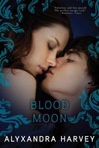 Blood Moon (Drake Chronicles, #5) - Alyxandra Harvey