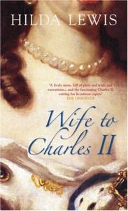 Wife to Charles II - Hilda Lewis