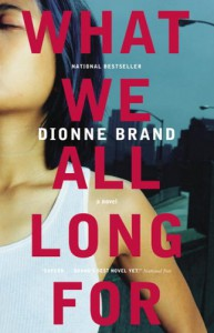 What We All Long For - Dionne Brand