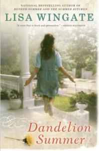 Dandelion Summer - Lisa Wingate