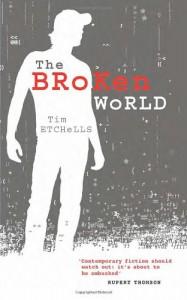 The Broken World - Tim Etchells