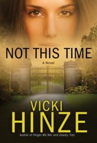 Not This Time PB (Crossroads Crisis Center) - HINZE VICKI