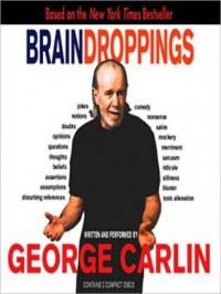 Brain Droppings (MP3 Book) - George Carlin