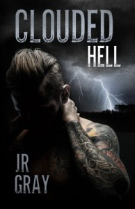 Clouded Hell - J.R. Gray