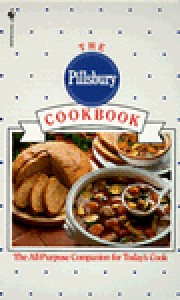 The Pillsbury Cookbook - Pillsbury Editors
