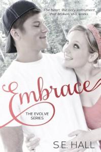 Embrace (Evolve Series #2) - S.E. Hall