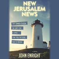 New Jerusalem News: A Novel - John Enright, J. Paul Guimont, Audible Studios