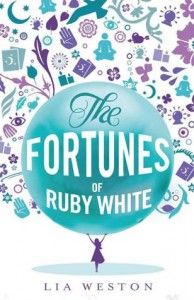 The Fortunes of Ruby White - Lia Weston