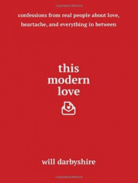 This Modern Love - Will Darbyshire