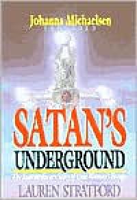 Satan's Underground - Lauren Stratford,  Foreword by Johanna Michaelsen