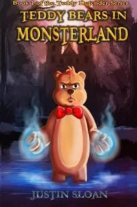 Teddy Bears in Monsterland  (Teddy Defender) - Justin Sloan