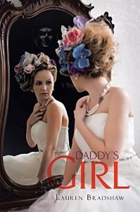 Daddy's Girl - Ms. Lauren Bradshaw