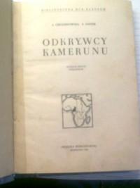 Odkrywcy Kamerunu - Jadwiga Chudzikowska, Jan Jaster