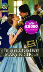 The Captain's Kidnapped Beauty. Mary Nichols - Mary Nichols